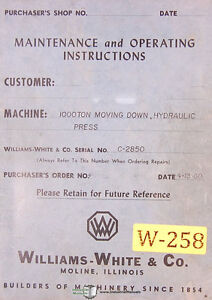 Williams White 1000 Ton, Hydraulic Press Maintenance Electric and Parts Manual