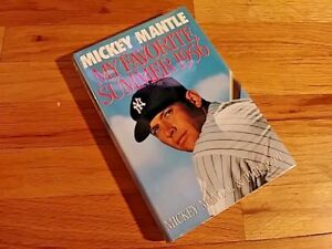 MY-FAVORITE-SUMMER-1956-by-Mickey-Mantle-1st-Edition-1st-Print-1991-NY-Yankees