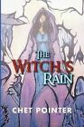 The Witch's Rain by Chet Pointer (Paperback / softback, 2012)