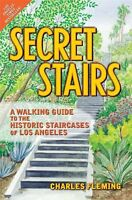 Secret Stairs: A Walking Guide To The Historic Staircases Of Los Angeles By Char on sale