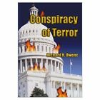 Conspiracy of Terror 9781588516787 by Richard H. Owens Book
