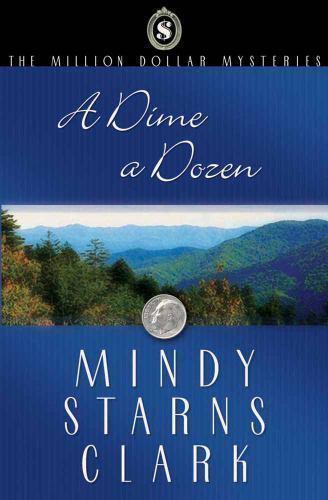 A Dime a Dozen (The Million Dollar Mysteries, Book 3)
