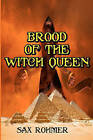 Brood of the Witch Queen: Often Called the Scariest Book Ever Written (Timeless Classic Books) by Professor Sax Rohmer (Paperback / softback, 2010)