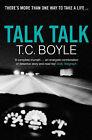Talk Talk by T. C Boyle (Paperback, 2007)