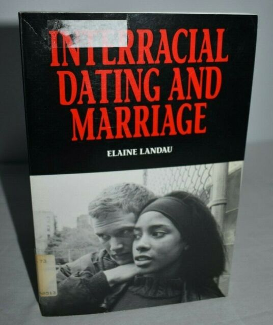 Interracial Dating and Marriage (Paper Back )