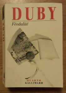GEORGES-DUBY-FEODALITE-Quarto-Gallimard-1996-1524-pages-TTBE