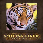 The Smiling Tiger: Quotes & Notes by Jeanne White (Paperback, 2010)