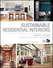 Sustainable Residential Interiors by Debbie Hindman, Kari Foster, Annette Stelmack, Associates III (Hardback, 2014)