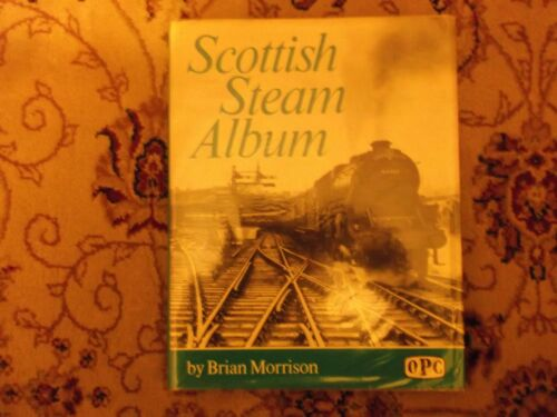 1 of 1 - Scottish Steam Album by Brian Morrison (Hardback, 1978)