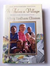It Takes a Village : And Other Lessons Children Teach Us by Hillary Rodham Clinton (2006, Hardcover)