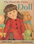 The Hand-Me Down Doll by Steven Kroll (Hardback, 2012)