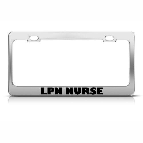 LPN NURSE Metal License Plate Frame Tag Holder Two Holes