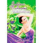 Goddess Makeover 9780557284276 by Anita Revel Book