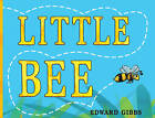 Little Bee by Edward Gibbs (Paperback, 2013)