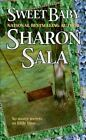 Sweet Baby by Sharon Sala (1998, Paperback)