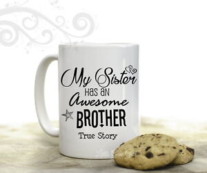 Image Is Loading My Sister Has An Awesome Brother Funny Coffee