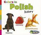 Colors in Polish: Kolory by Daniel Nunn (Paperback / softback, 2012)