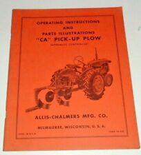 Allis Chalmers Ca Pickup Plow Operators Amp Parts Manual Original Ac Hydraulic
