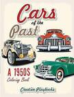 Cars of the Past: A 1950s Coloring Book by Creative Playbooks (Paperback / softback, 2016)