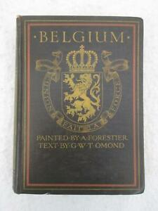 BELGIUM Text by George W. T. Omond Painted by Amedee Forestier A & C Black 1908