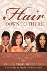 Hair Down to There by Dr Chandris McCoy (Paperback / softback, 2012)