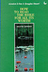 How to Read the Bible for All Its Worth by Douglas Stuart, Gordon D. Fee (Paperback, 1994)