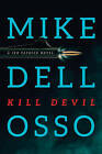 Kill Devil by Mike Dellosso (Paperback / softback, 2016)
