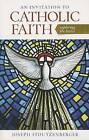 An Invitation to Catholic Faith: Exploring the Basics by Joseph Stoutzenberger (Paperback, 2013)