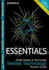 Collins GCSE Essentials: Textiles Technology: Revision Guide by Letts Educational (Paperback, 2009)