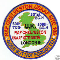 USAF BASE PATCH, RAF CHELVESTON, USAAF SITE 105, U.K. GONE BUT NOT FORGOTTEN   Y