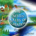 The Seven Days of Creation: Based on Biblical Texts by Sarah Mazor (Paperback / softback, 2015)