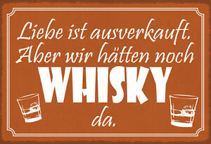 Love Sold Out Whisky Is As Tin Sign Shield 20 X 30 CM FA1571