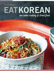 Eat-Korean-Our-home-cooking-and-street-food-by-West-Da-Hae-NEW-Book-FREE-amp-F