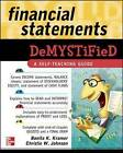 Financial Statements Demystified: A Self-Teaching Guide by Christie Johnson, Bonita Kramer (Paperback, 2009)
