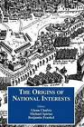 The Origins of National Interests by Taylor & Francis Ltd (Paperback, 1999)