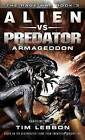 Alien vs. Predator: Armageddon by Tim Lebbon (Paperback, 2016)