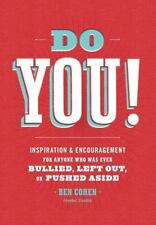 Do You: Inspiration and Encouragement for Anyone Who Was Ever Bullied,-ExLibrary
