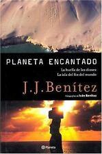 La huella de los dioses.La isla del fin del mundo.Planeta encantado. JJ Benitez