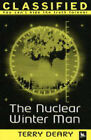 The Nuclear Winter Man by Terry Deary (Paperback, 2004)