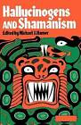 Hallucinogens and Shamanism by Michael J. Harner (Paperback, 1973)