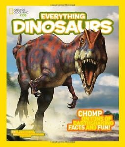 Everything Dinosaurs,National Geographic Kids