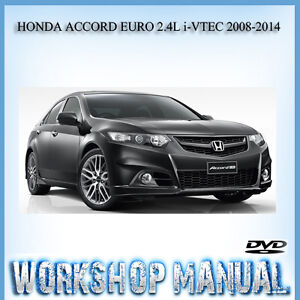 honda accord euro 2 4l i vtec 2008 2014 workshop service repair rh ebay com au 1990 Honda Accord 91 Honda Accord Manual
