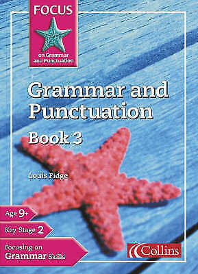 Focus on Grammar and Punctuation Grammar and Punctuation Book 4 by Louis...