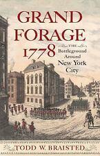 Journal of the American Revolution Bks.: Grand Forage 1778 : The Battleground...