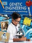 Genetic Engineering and Developments in Biotechnology by Anne Rooney (Paperback / softback, 2016)