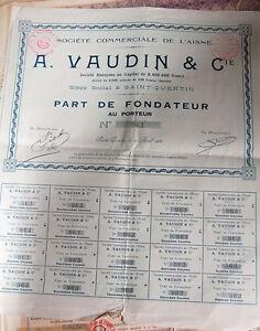Titre Societe Commerciale De L Aisne A.vaudin Et Cie Saint Quentin Fondateur Tfppmzmj-08003418-342152060