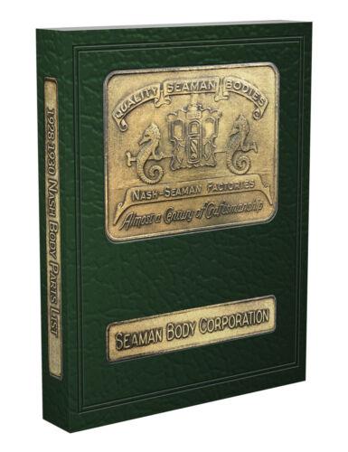 Nash Illustrated Body Parts Book 1928-1929-1930 Seaman Body Part Catalog