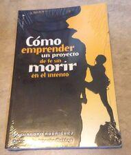 Como Emprender un Proyecto de fe sin Morir wl wl Intento Book Nuevo Sellados