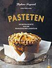 Pasteten von Stephane Reynaud (2013, Gebundene Ausgabe)