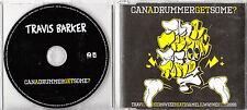TRAVIS BARKER Can A Drummer Get Some? UK 1-track promo CD UNPLAYED Blink 182